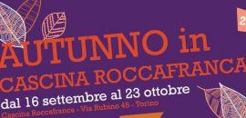 """La rassegna """"Autunno in Cascina Roccafranca"""" dal 16 settembre"""