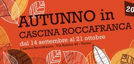 Dal 14 settembre Autunno in Cascina Roccafranca