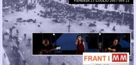 """21 luglio Franti MM """"Un nuovo fuoco"""" + Airportman in concerto"""