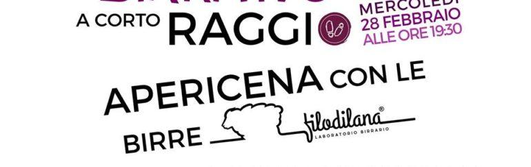 28/2  Birritivo a corto raggio con birra filodilana – apericena