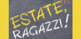 PRE-iscrizioni Estate Ragazzi 2020