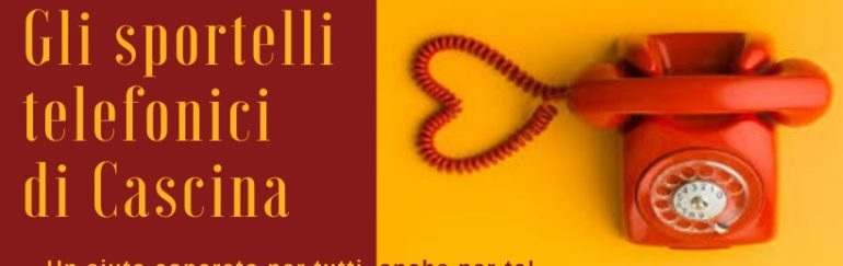 Sportelli telefonici e in Cascina